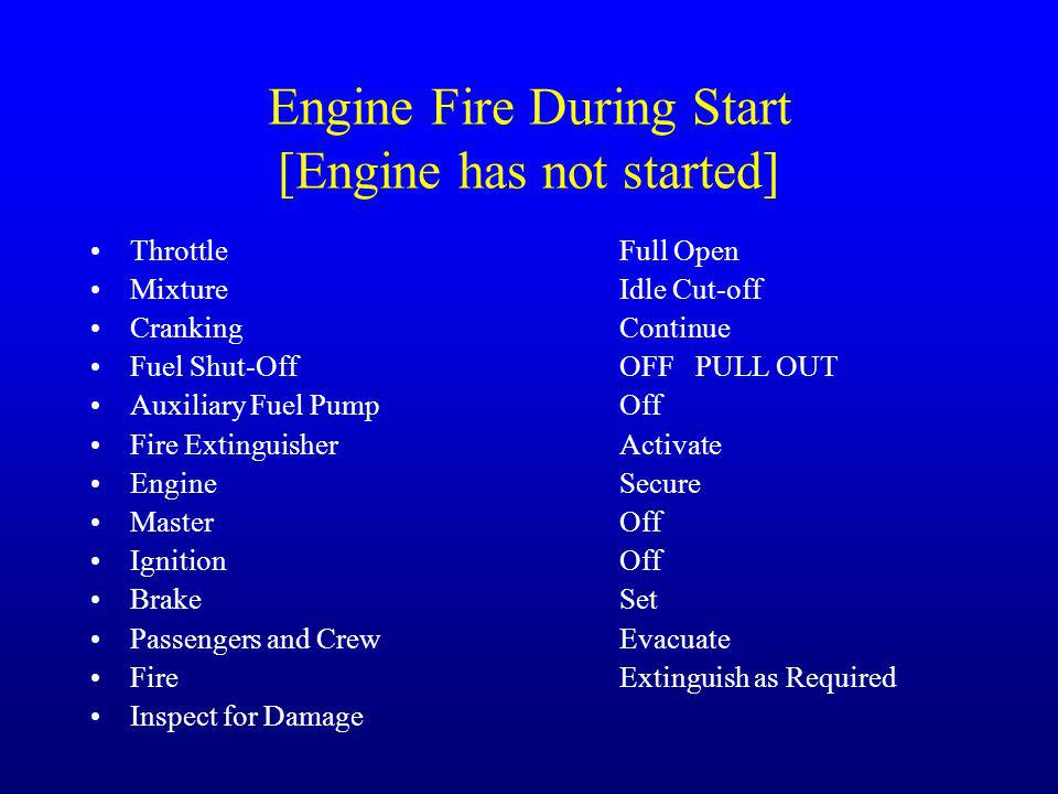 Engine Fire During Start [Engine has not started]